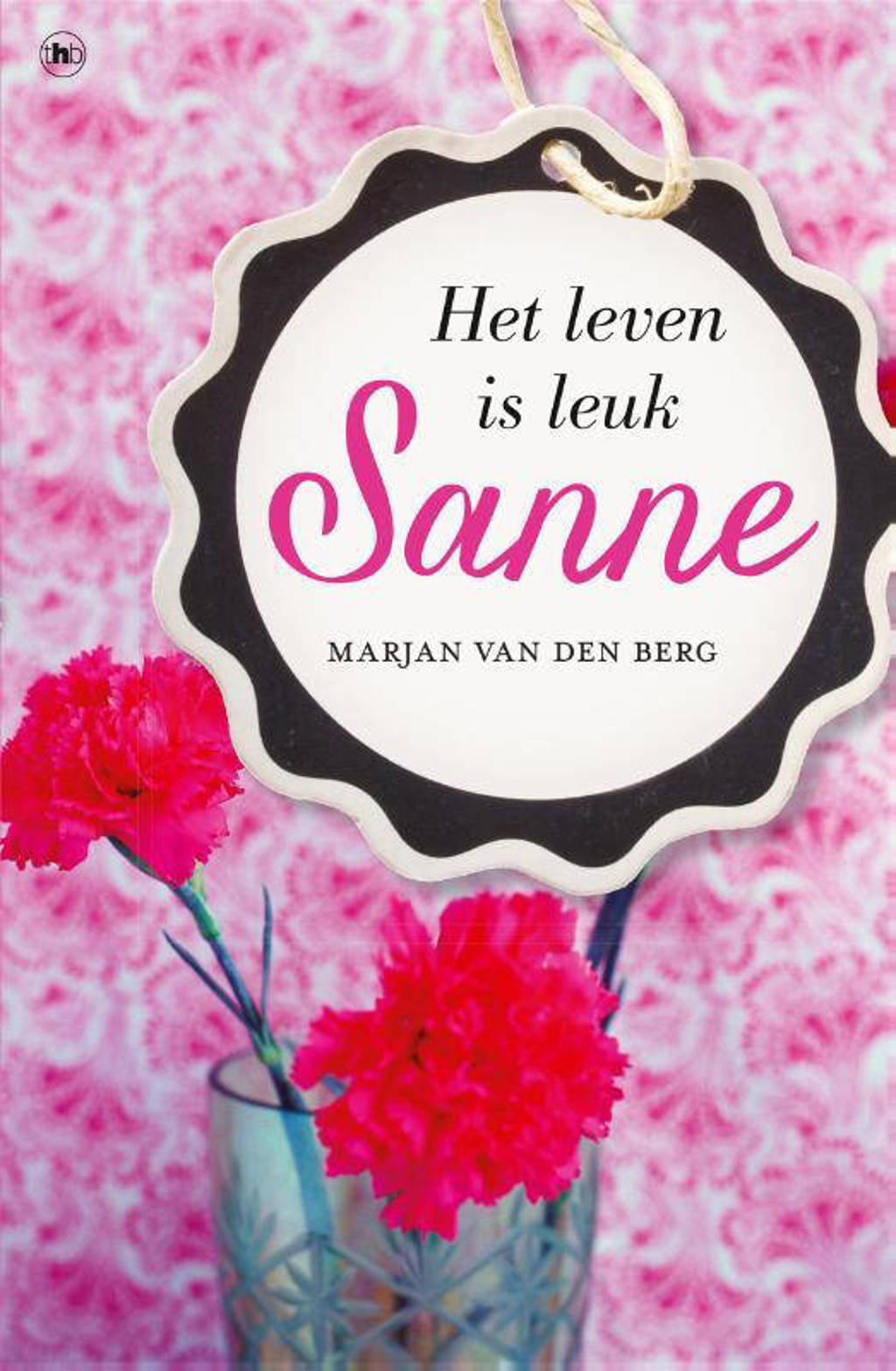 Sanne: Sanne - Marjan van den Berg