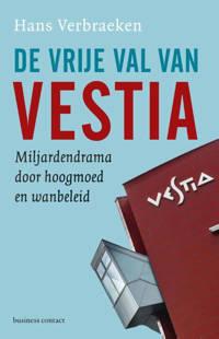 De vrije val van Vestia - Hans Verbraeken