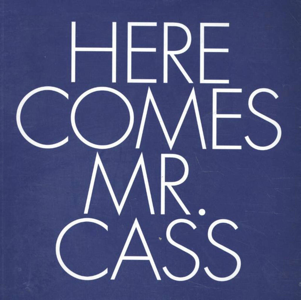 Here Comes Mr. Cass - Cass, Wilfred