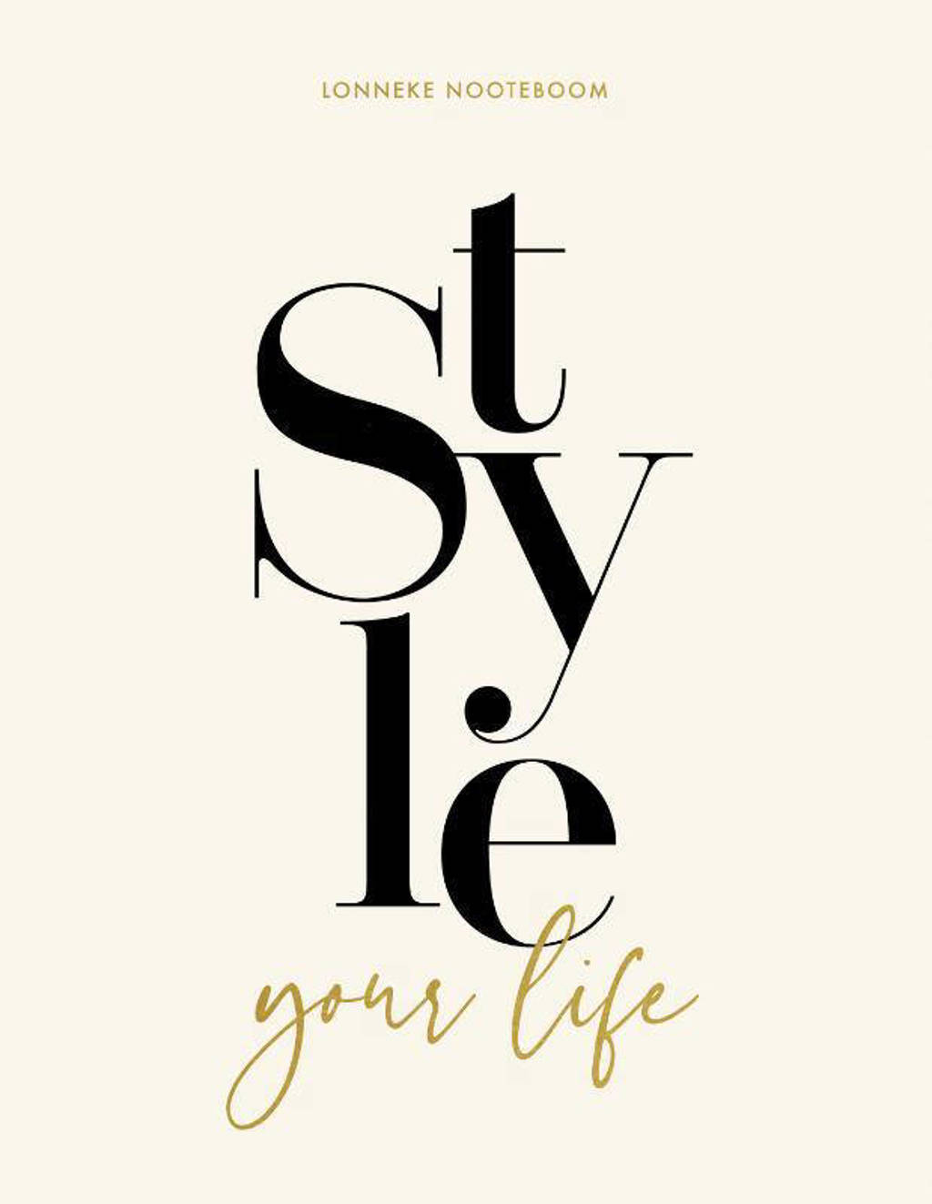Style your Life - Lonneke Nooteboom