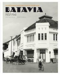 Batavia 1937-1941 - Robert Voskuil en Rob van Diessen