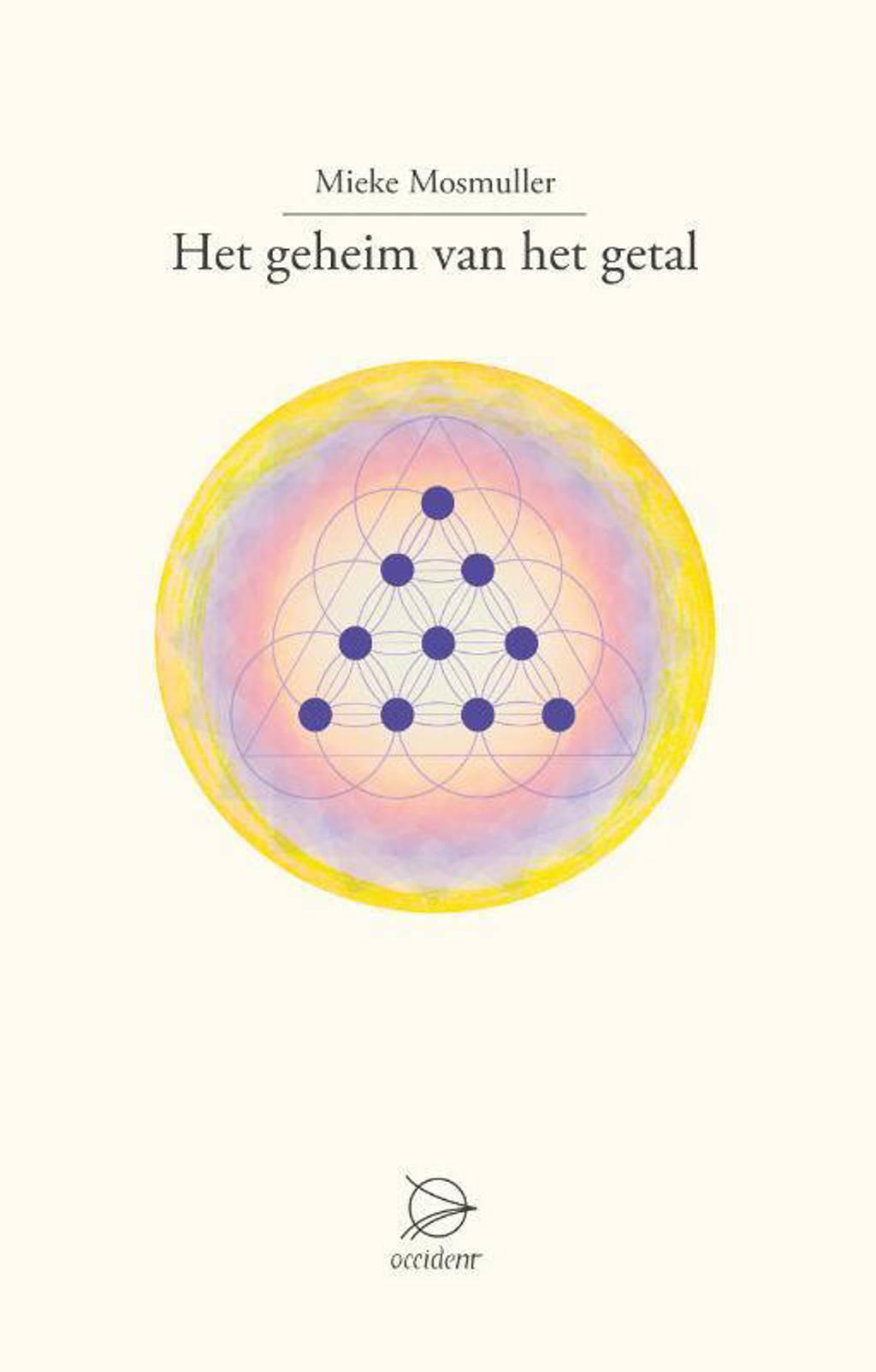Het geheim van het getal - Mieke Mosmuller