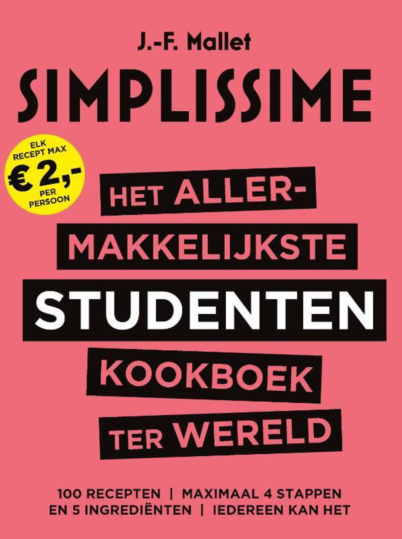Het allermakkelijkste studentenkookboek ter wereld - J.-F. Mallet