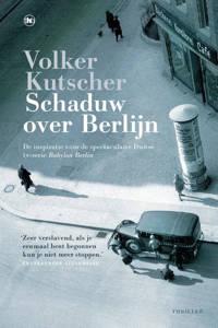 Schaduw over Berlijn - Volker Kutscher