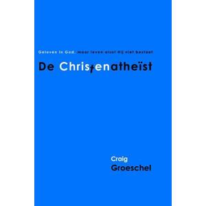 De Christenatheist - Craig Groeschel
