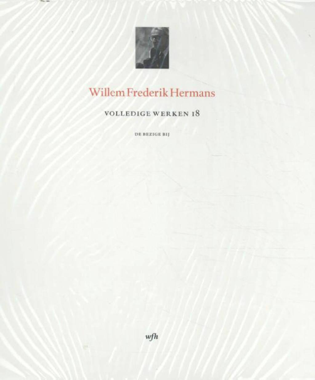 Volledige Werken 18 - Willem Frederik Hermans