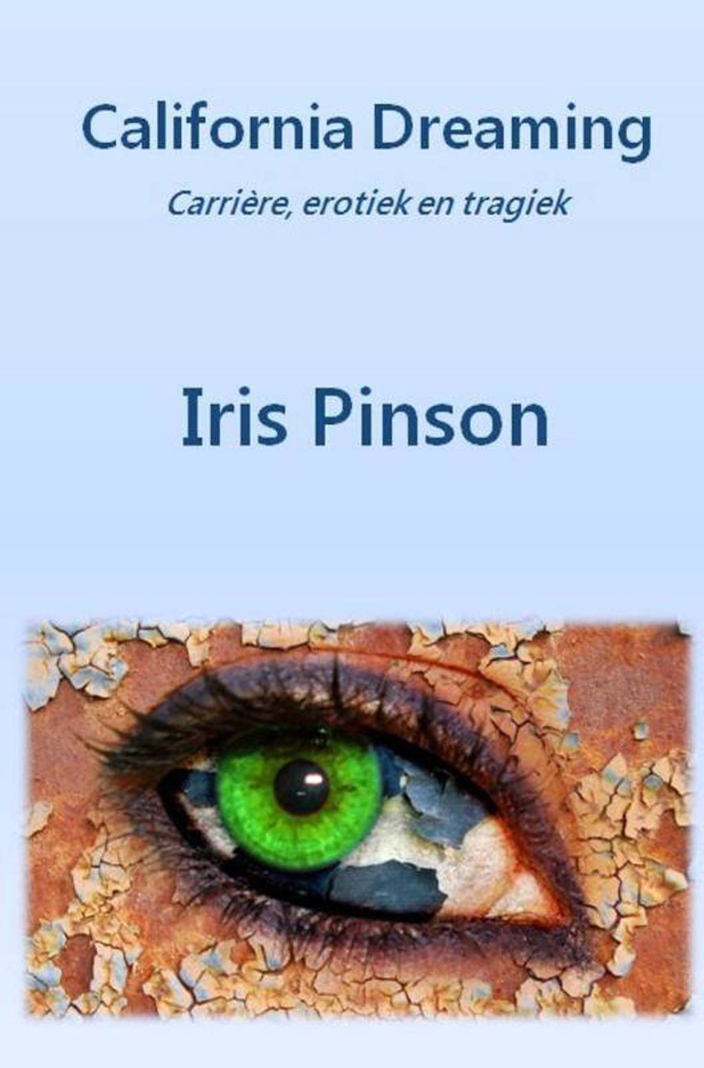 California Dreaming - Iris Pinson