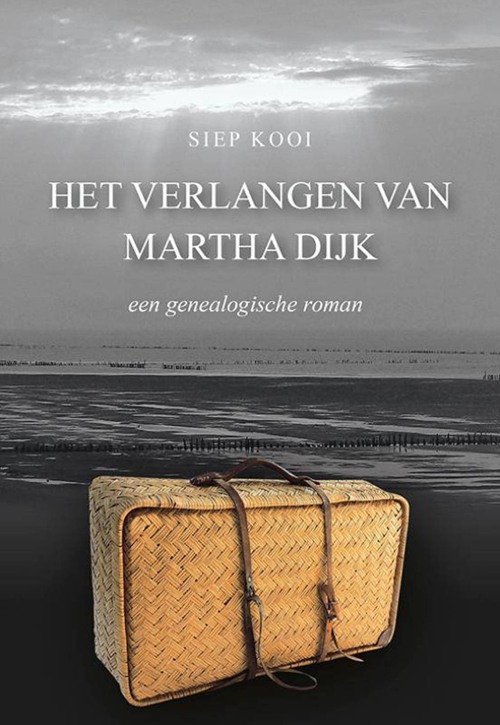 Het verlangen van Martha Dijk - Siep Kooi