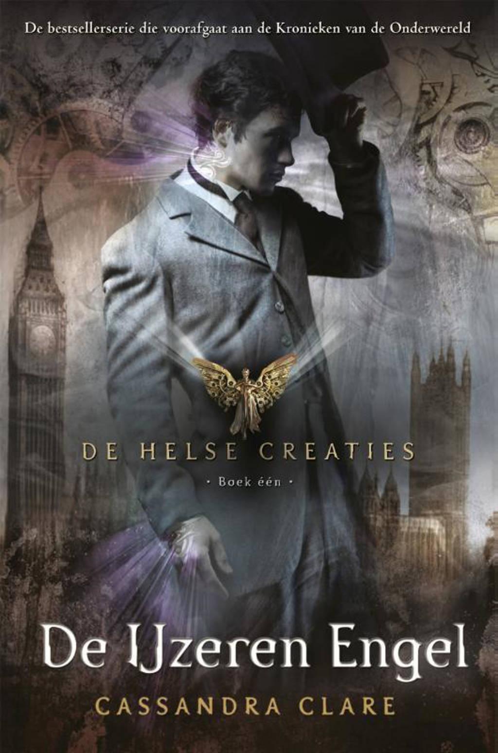 De Helse Creaties 1: De IJzeren Engel - Cassandra Clare en