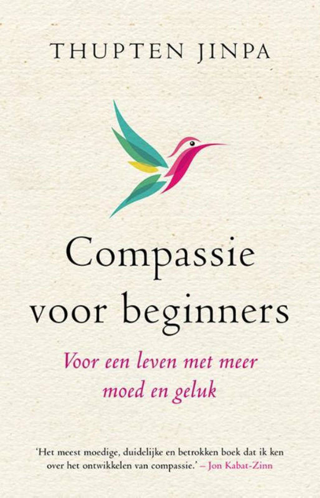 Compassie voor beginners - Thupten Jinpa
