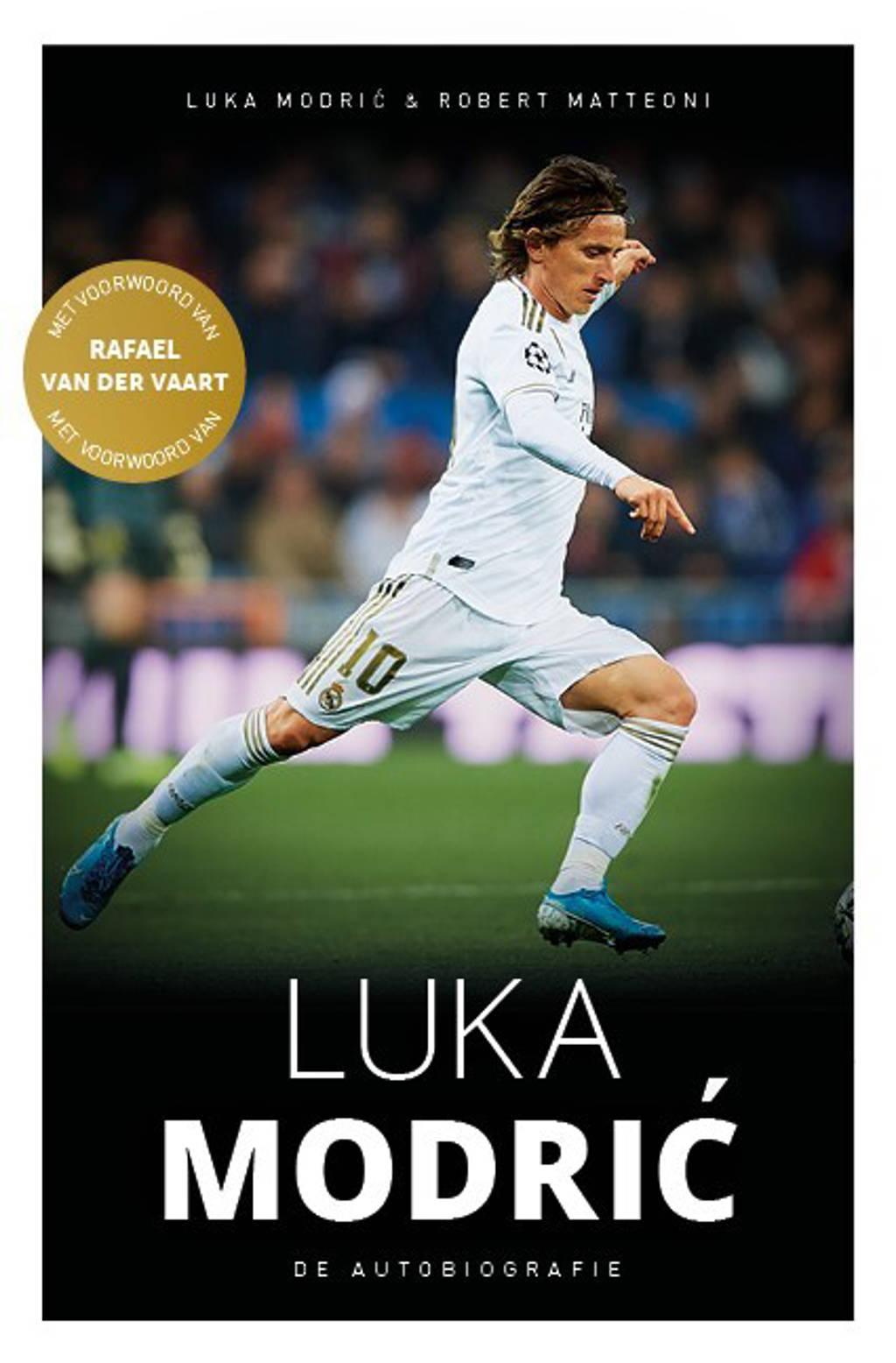 Luka Modric - de autobiografie - Luka Modric en Robert Matteoni