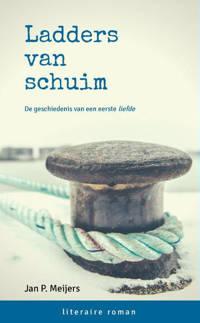 Ladders van schuim - Jan P. MEIJERS