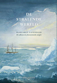 De stralende wereld - Margaret Cavendish