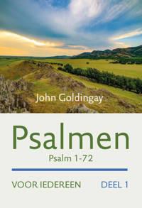 Het Oude Testament voor iedereen: Psalmen voor iedereen - John Goldingay