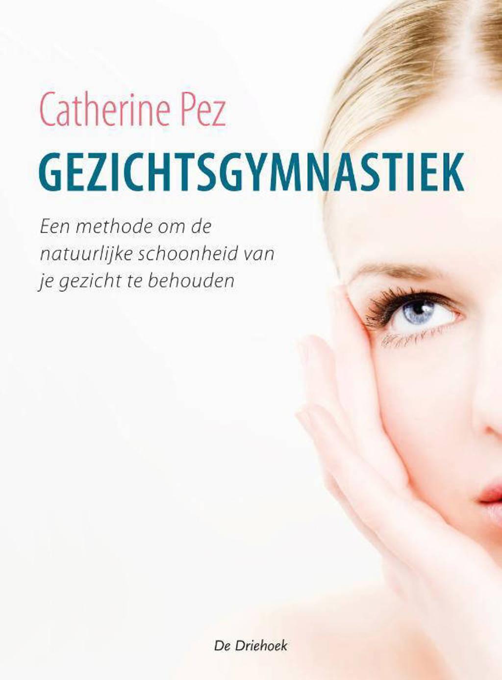 Gezichtsgymnastiek - Catherine Pez
