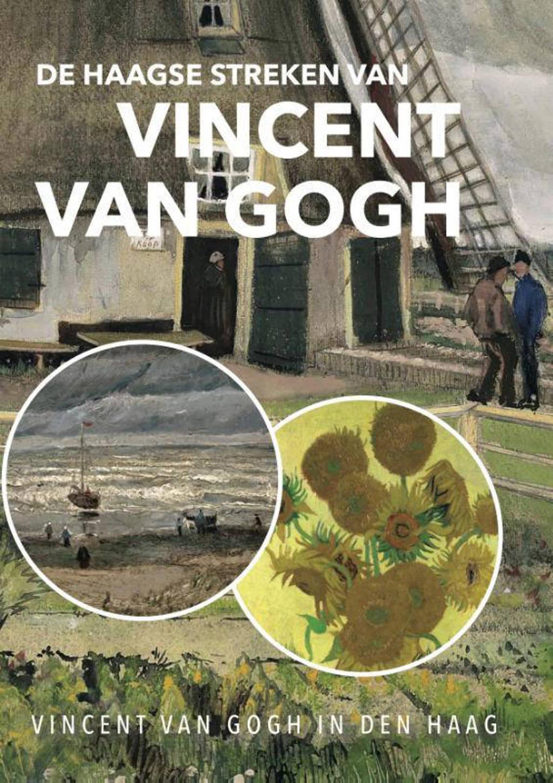De Haagse streken van Vincent van Gogh - Feikje Wimmie Hofstra