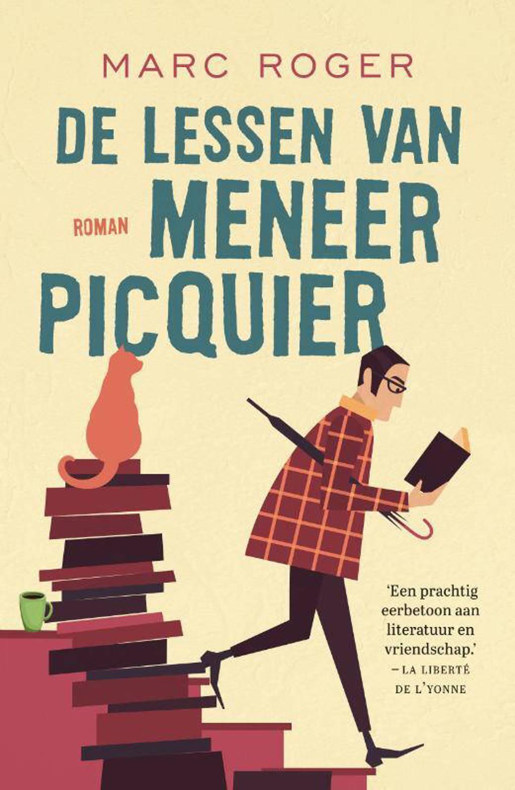 De lessen van meneer Picquier - Marc Roger