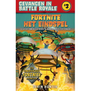 Gevangen in Battle Royale: Fortnite - Het eindspel - Devin Hunter