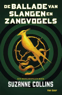 De Hongerspelen: De ballade van slangen en zangvogels - Suzanne Collins