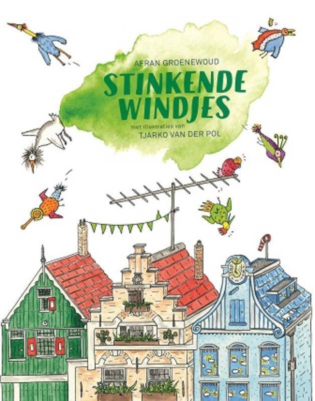 Stinkende windjes - Afran Groenewoud en Tjarko van der Pol