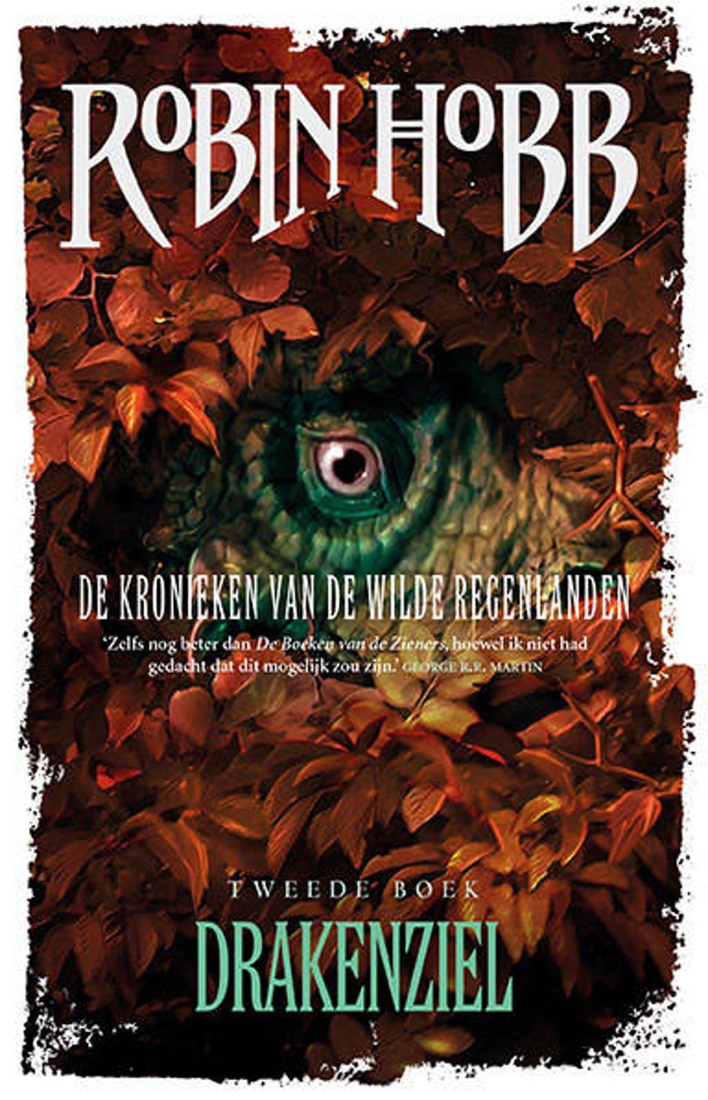 De Kronieken van de Wilde Regenlanden: De Kronieken van de Wilde Regenlanden 2 - Drakenziel - Robin Hobb