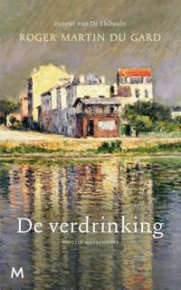 De verdrinking - Roger Martin du Gard