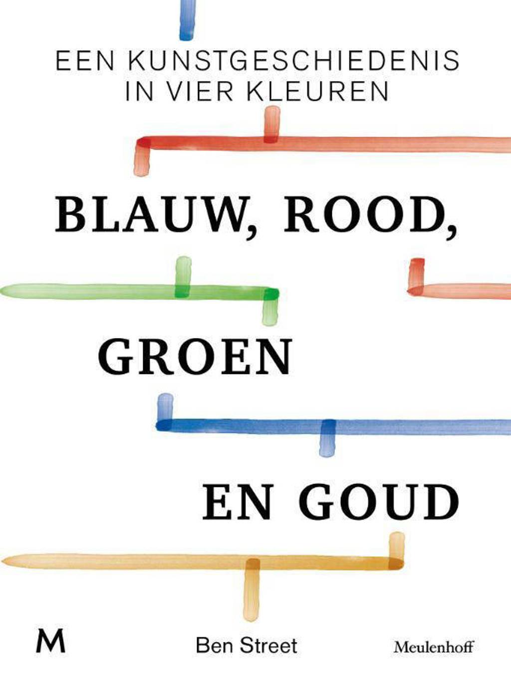 Blauw, rood, groen en goud - Ben Street