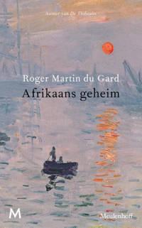 Afrikaans geheim - Roger Martin du Gard