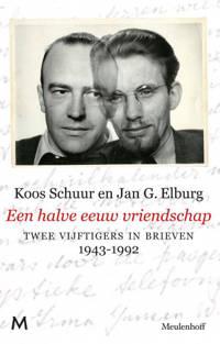 Een halve eeuw vriendschap - Koos Schuur en Jan G. Elburg