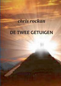 De twee getuigen - Chris Rockan