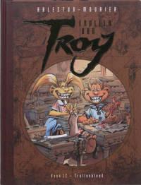 Trollen van Troy: Trollenbloed - Christophe Arleston