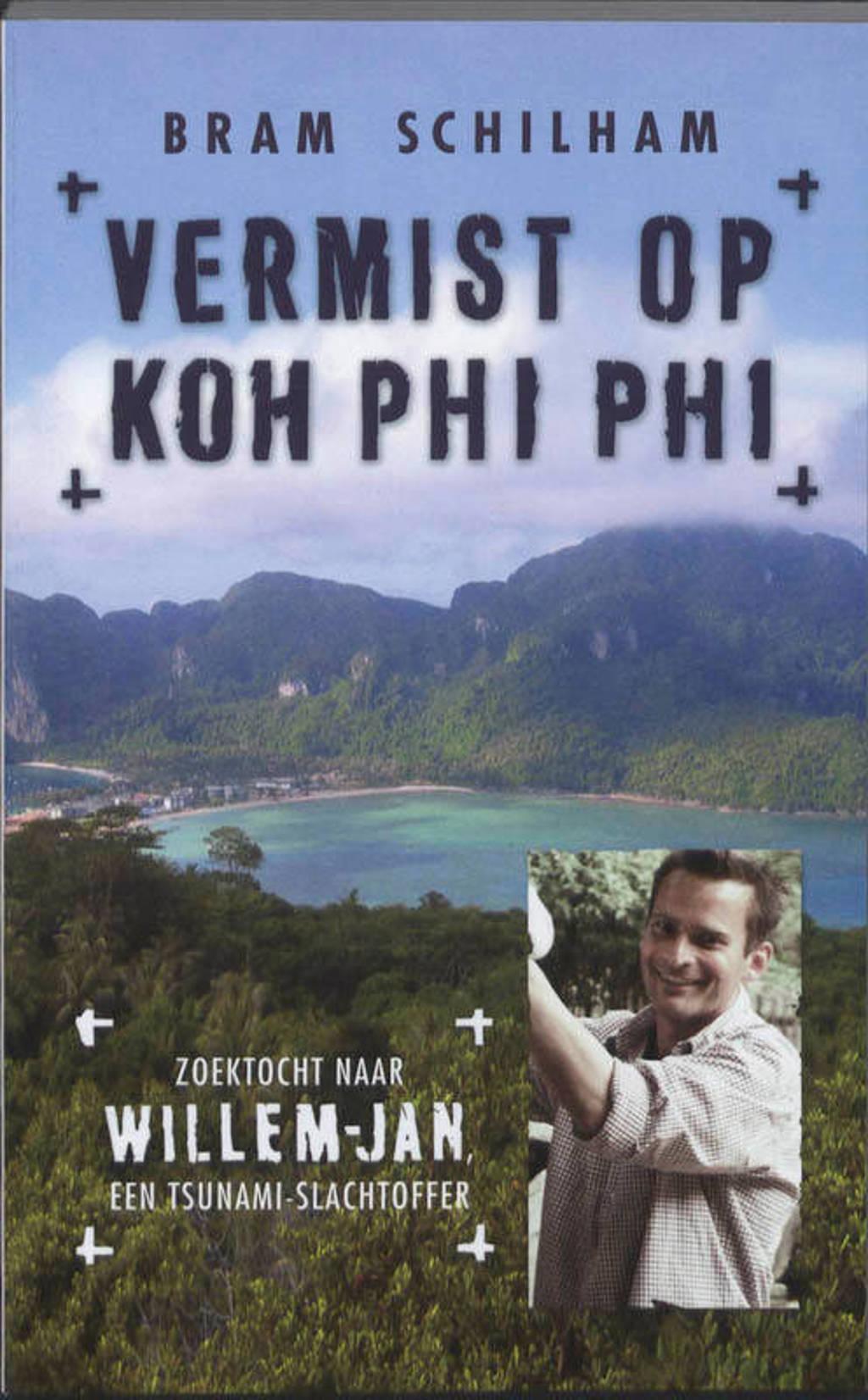 Vermist op Koh Phi Phi - Bram Schilham