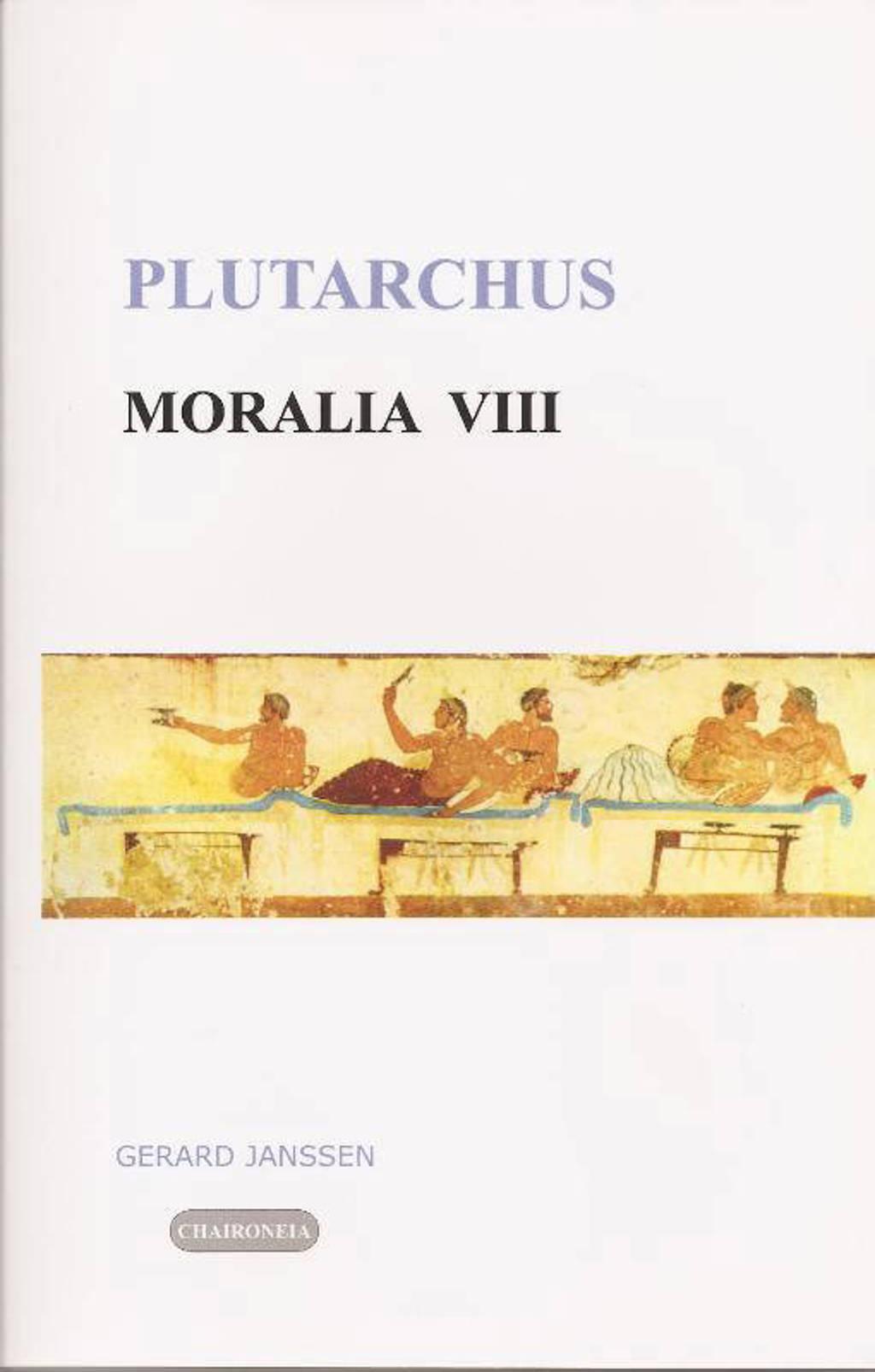Editio maior: Moralia 8 Tafelgesprekken - Plutarchus