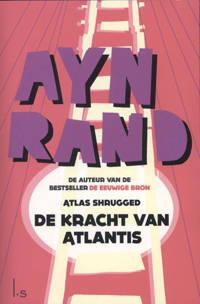 De kracht van Atlantis - Ayn Rand