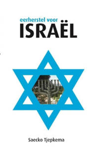 Eerherstel voor Israel - Saecko Tjepkema