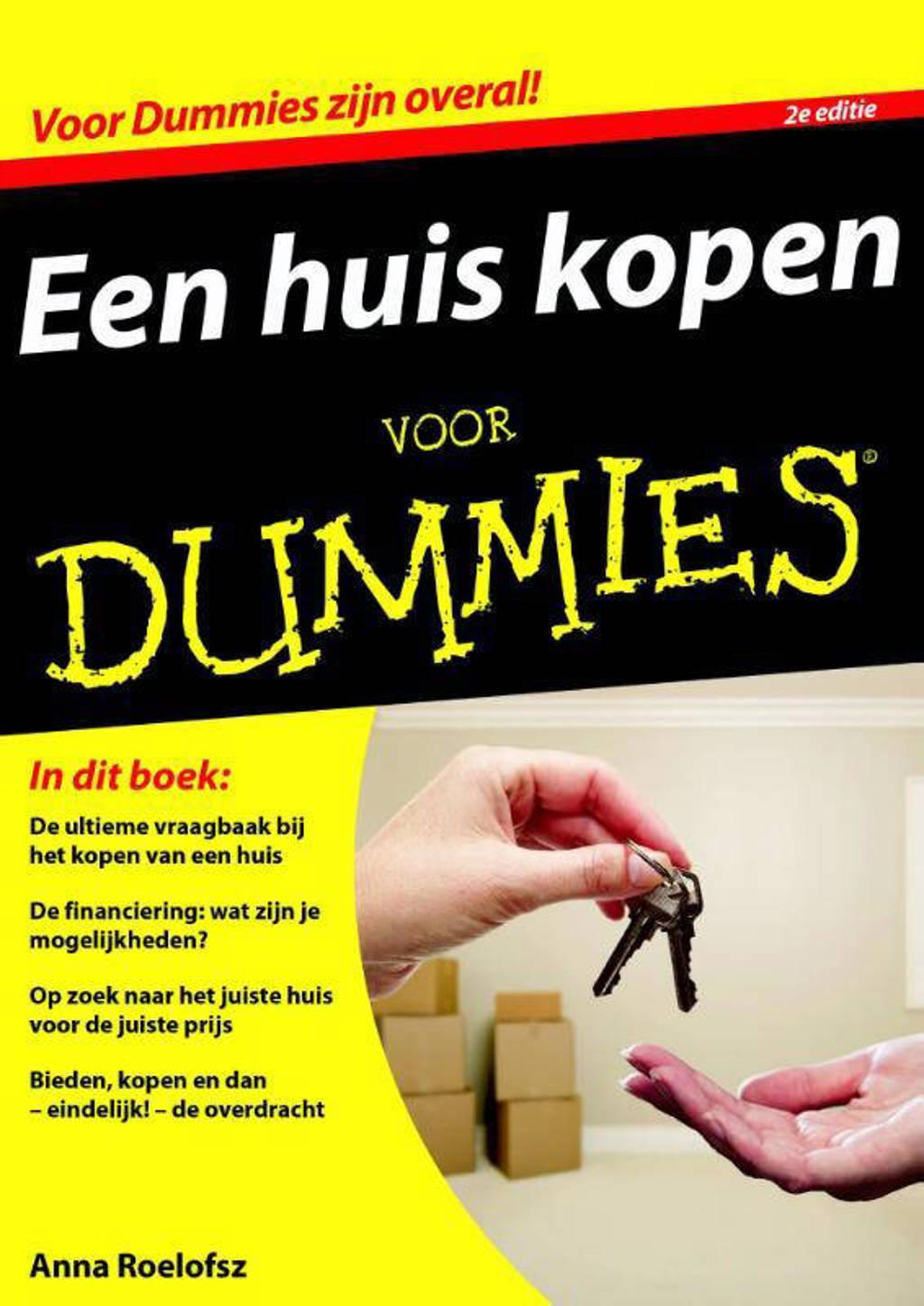 Voor Dummies: Een huis kopen voor Dummies 2e editie - Anna Roelofsz