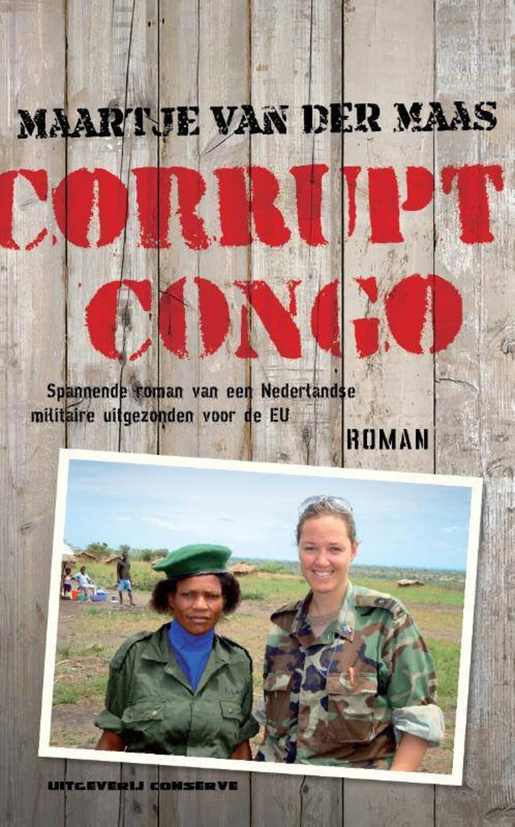Corrupt Congo - Maartje van der Maas