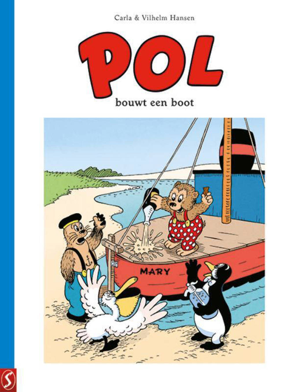 Pol: Pol bouwt een boot - Carla Hansen en Vilhelm Hansen