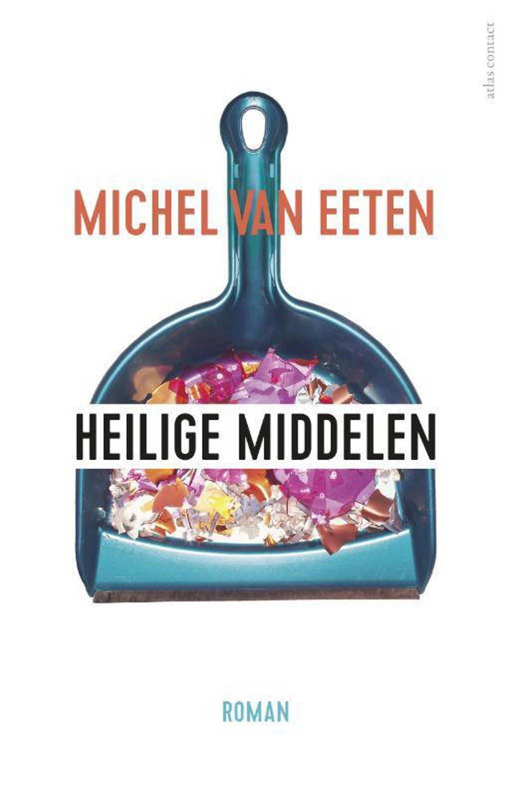 Heilige middelen - Michel van Eeten