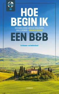 Hoe begin ik een B&B? - Erwin De Decker
