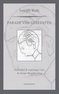 Prominent-reeks: Parade van gebeenten - Joseph Roth