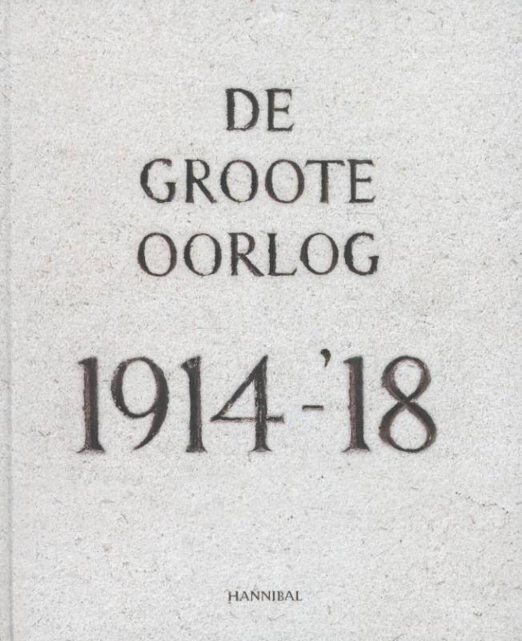 De groote oorlog 1914-'18 - Piet Chielens