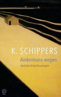Andermans wegen - K. Schippers