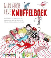Mijn grote lieve knuffelboek - Imme Dros, Jaap ter Haar, Marianne Busser, e.a.