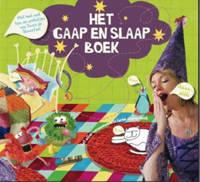 Het Gaap en Slaap Boek - Vivienne van Eijkelenborg, M.G. Smits en R. Didden