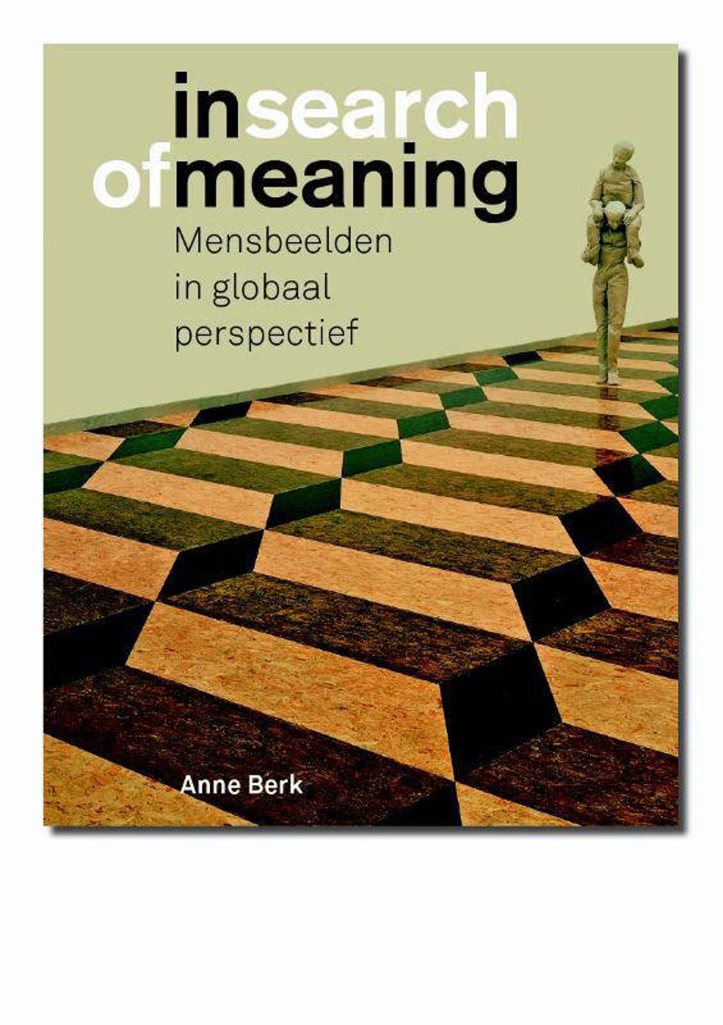 In search of meaning - Anne Berk