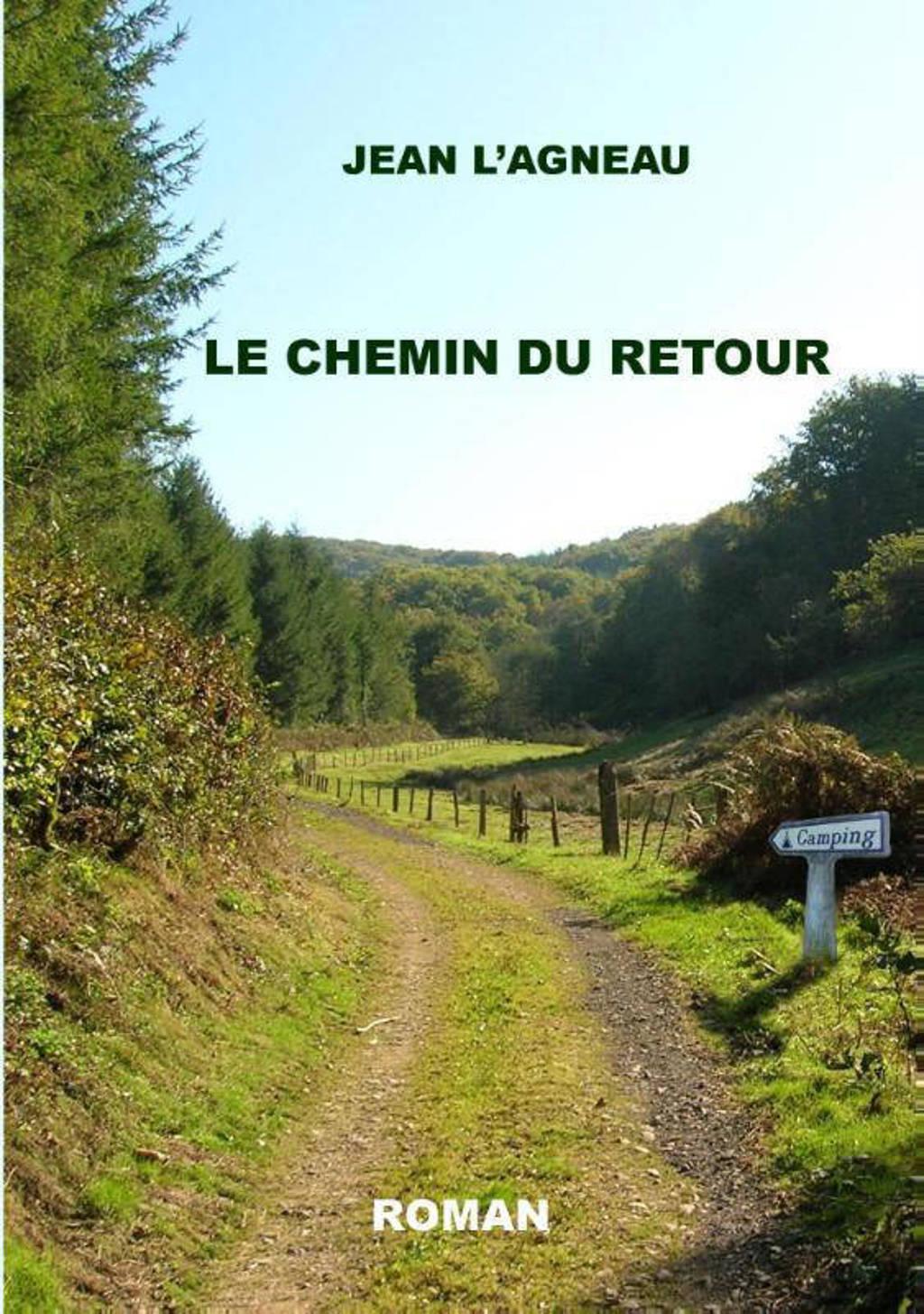 Le chemin du retour - Jean l'Agneau