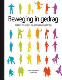 Beweging in gedrag - Gerald Morssinkhof en Trijnie Stoker