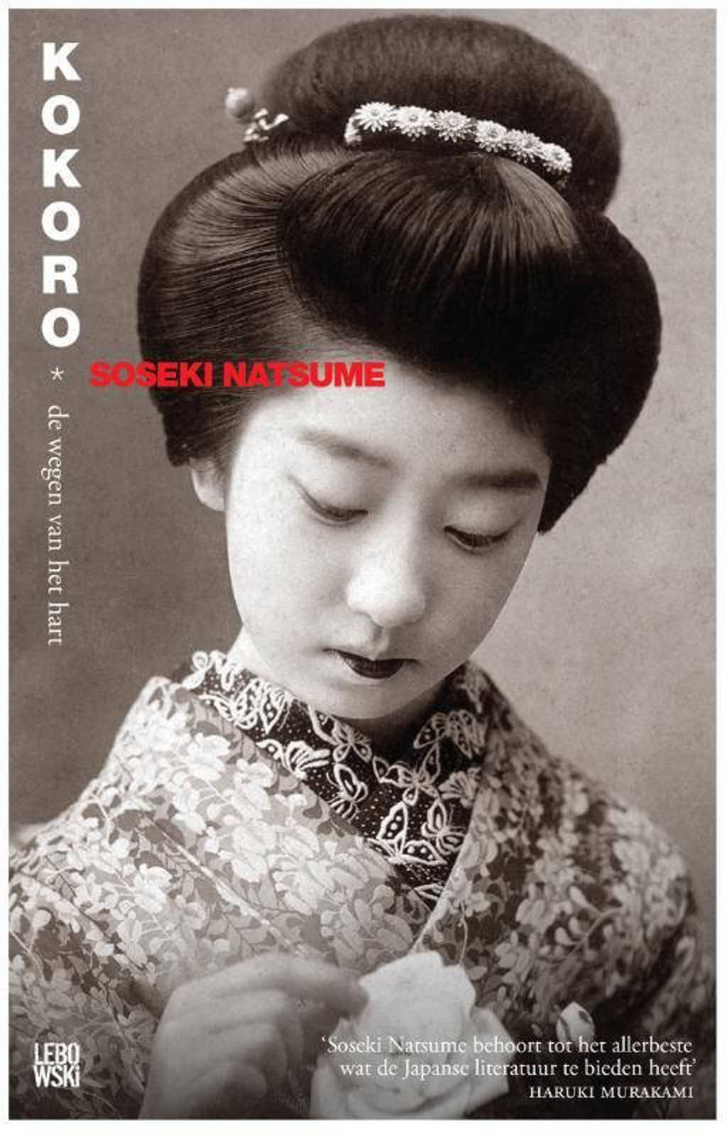 Kokoro: de wegen van het hart - Natsume Soseki
