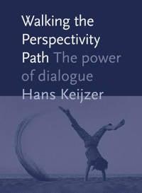 Walking the perspectivity path - Hans Keijzer